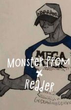 monster prom × reader [ On Hold ] by SunflowerScented