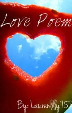 Love poem by laurenlilly757