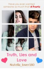 Truth, Lies and Love (z.m) by Nutella_lover180