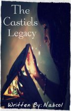 The Castiels' Legacy by Nabcol