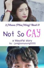 Not so Gay by jungjoonyoung5555
