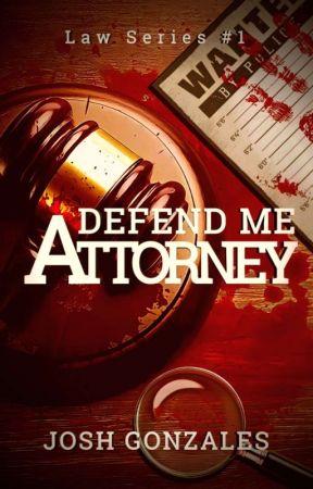 """""""Defend Me, Attorney.""""  by Veilofthedark"""