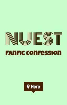 Đọc truyện Nuest Fanfic Confession