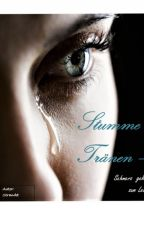 Stumme Tränen - Schmerz gehört zum Leben by strandet