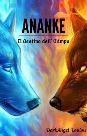 ANANKE - Il Destino dell' Olimpo [SOSPESA] by DarkAngel_Loulou