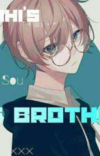 Haruhi's Big Brother!?-(OHSHC X MALE OC) by Aliya_TheBlackArrow