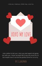 XOXO My Love by Charlie-Bird