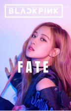 Fate {Blackpink Rosè x You(Male reader)✔} by bts_my_lyf