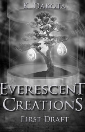 Creatures Among Us: Everescent Creations (Book 2) by EtherealAppifany