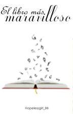 """""""El libro más maravilloso"""" by NoFreedomWithoutLove"""