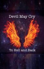 (Devil May Cry) To Hell and Back  by gbow1999