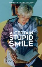 A Certain Stupid Smile (A Harry Potter AU) ✔ by hyunchanee_exo