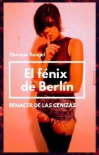 El fénix de Berlín by GiovanaAugugliaro