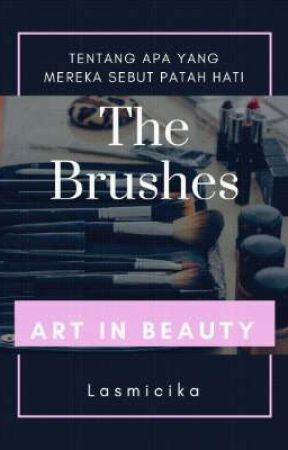 THE BRUSHES by Lasmicika1911