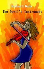 The Devil's Instrument by RafaelERuiz