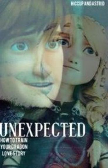 Unexpected ~How To Train Your Dragon Love Story~