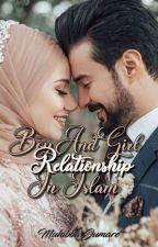 Boy And Girl Relationship In Islam  by hibbarhtuu