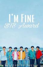 I'm Fine Award || JUDGING by eunj1n
