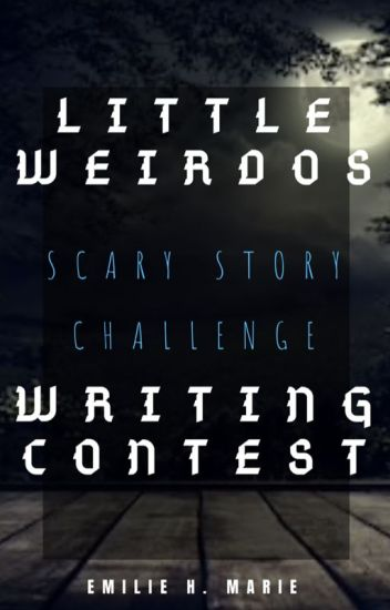 Writing Contest (OPEN) 2019 - Emilie H  Marie - Wattpad
