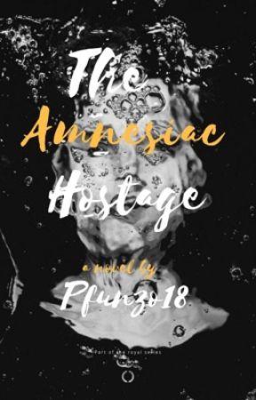 The Amnesiac Hostage  by Pfunzo18