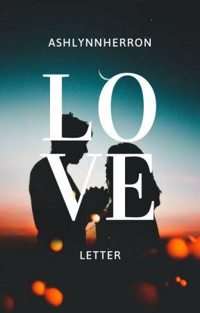 Love letter (Perfect Date) by AshlynnHerron