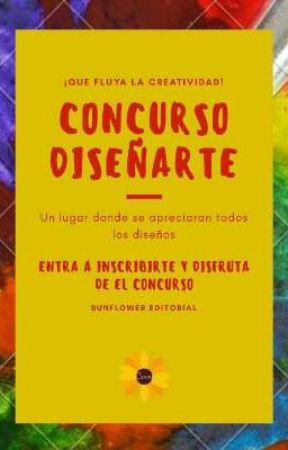 Concurso DiseñArte | CERRADO by SunFlower_Editorial