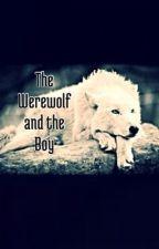 The Werewolf and the Boy by _odairsmyfinnick_