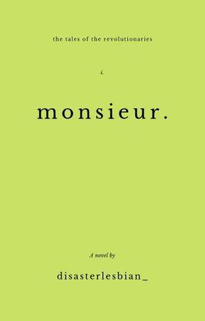 monsieur. by disasterlesbian_