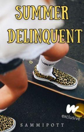 Summer Delinquent On Hiatus by Sammipott