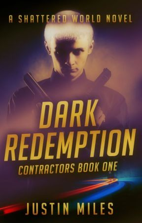 Dark Redemption-A Shattered World Novel by malakeyegod