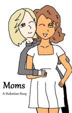 Moms by PyreFlie