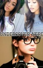 Undercover Nerd (On Hold) by Tears_of_Jelsa