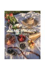 chase hudson imagines  by xlilxhuddyx