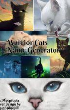 Warrior Cats Name Genorator by meeptopia