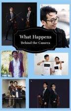 What Happens Behind the Camera? by antxsxcxxlfxngxrl