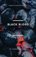 Black Blood by Lunelica_0695