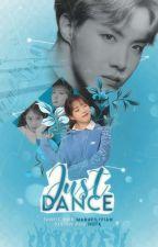 Just Dance • Jung Hoseok || CONCLUÍDA by Ghostit