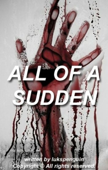 all of a sudden » l.h. au