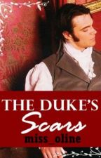 The Duke's Scars by miss_oline