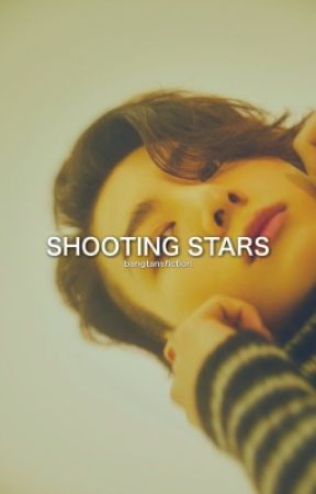 shooting stars [jungkook] *on hold* by bangtansfiction
