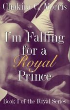 I'm Falling for a Royal Prince by LeanGoddess