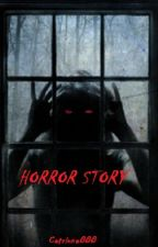 HORROR STORY by catriona888