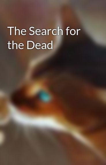 The Search for the Dead by Leafstorm
