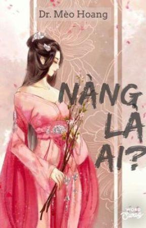 Nàng là ai? - Dr.Meohoang by drMeoHoang