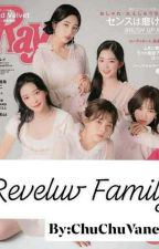 Reveluv Family by HyunieWriter