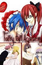 Fairy tail Academy:the crazy love teams (ongoing) by ARTAIL06