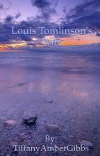 Louis Tomlinson's Wife by TiffanyAmberGibbs
