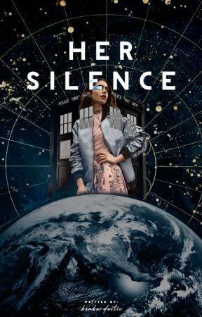 Her Silence ║ Doctor Who by Xandrafucki