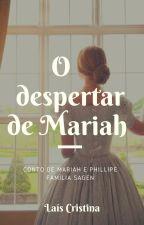 O despertar de Mariah | CONTO by laisbsa95