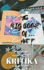 THE BIG BOOK OF....ART? by bloomatdusk